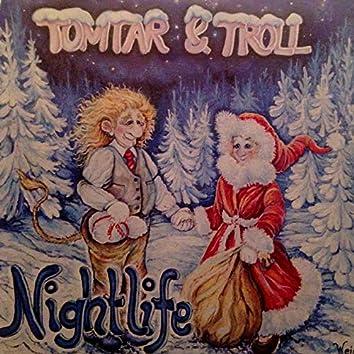 Nightlife (Tomtar & Troll)
