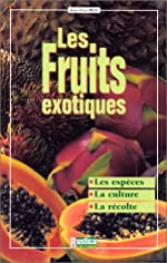Les fruits exotiques de Jean-Yves Prat