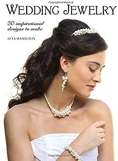 Wedding Jewelry: 30 Inspirational Designs to Make