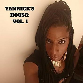 Yannick's House, Vol. 1