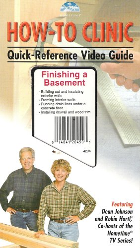 Finishing a Basement:how-to Clinic Quick Reference Video Guide [Vhs Tape]
