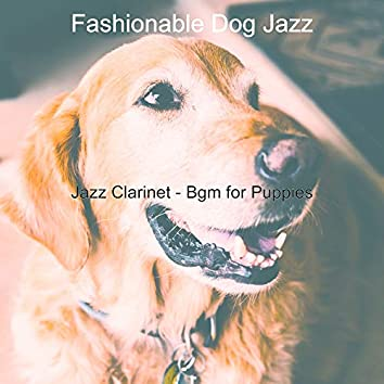 Jazz Clarinet - Bgm for Puppies