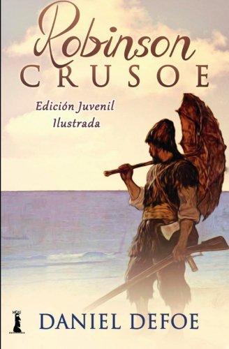 Robinson Crusoe: Edición Juvenil Ilustrada