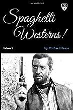 Spaghetti Westerns!: Volume One
