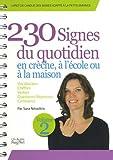 230 signes du quotidien en crèche, à l'école ou à la maison - Volume 2