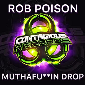 Muthafukkin Drop