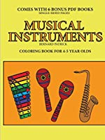 Coloring Book for 4-5 Year Olds (Musical Instruments)