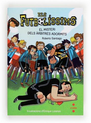 Els Futbolíssims 1: El misteri dels àrbitres adormits (Los Futbolísimos)
