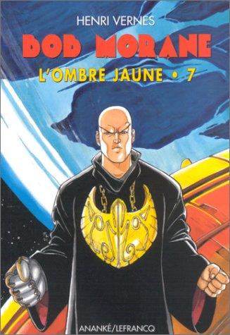Bob Morane, série 3000, numéro 7 : L'ombre jaune