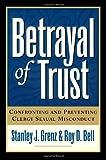 Betrayal of Trust, 2d ed.