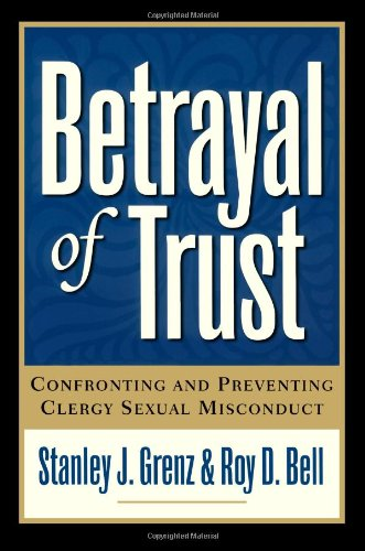 Betrayal of Trust, 2d ed.: Confronting and Preventing Clergy Sexual Misconduct