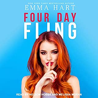 Four Day Fling                   By:                                                                                                                                 Emma Hart                               Narrated by:                                                                                                                                 Nelson Hobbs,                                                                                        Melissa Moran                      Length: 6 hrs and 49 mins     5 ratings     Overall 4.6