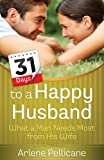 31 Days to a Happy Husband