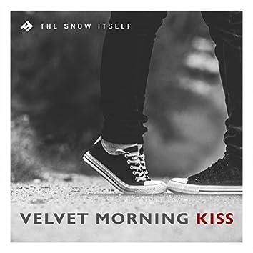 Velvet Morning Kiss