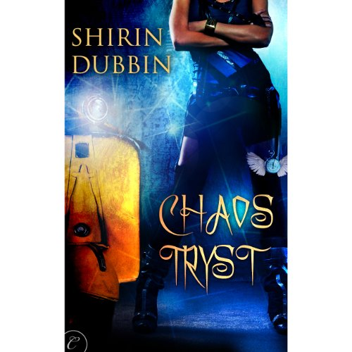 Chaos Tryst Audiobook By Shirin Dubbin cover art
