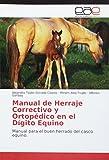 Estrada Coates, A: Manual de Herraje Correctivo y Ortopédico