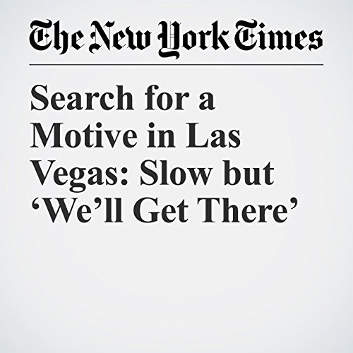 Search for a Motive in Las Vegas: Slow but 'We'll Get There' audiobook cover art