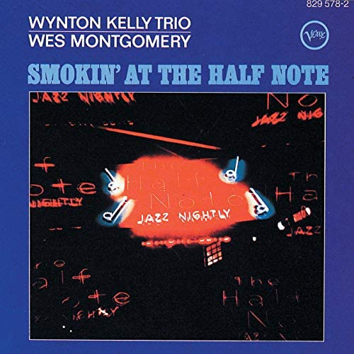 Wes Montgomery & Wynton Kelly Trio