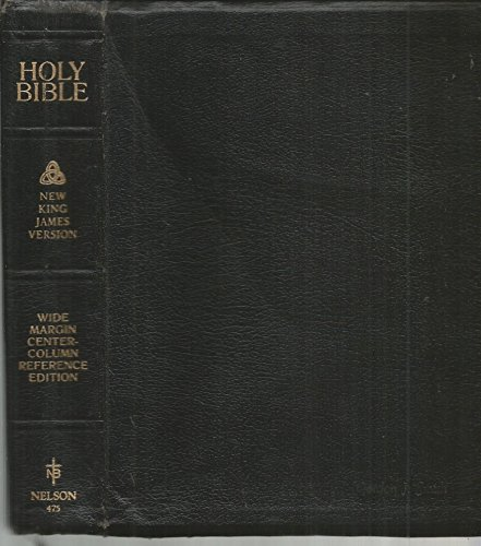 The Holy Bible Containing the Old and New Testaments, NKJV, New King James Version, Wide Margin Reference Edition with Center-Column References, Translation Notes, Significant Textual Variants, Concordance, and Maps