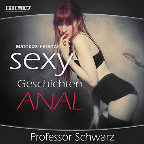 Professor Schwarz (Sexy Geschichten - Anal) audiobook cover art