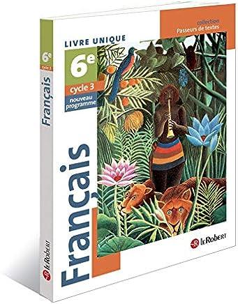 Amazon Fr Francais 6eme Livre Unique Scolaire Et