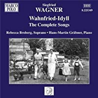 Wahnfried-Idyll: Complete Songs by SIEGFRIED WAGNER (2010-02-23)