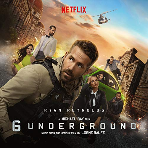 6 Underground (Music From the Netflix Film)