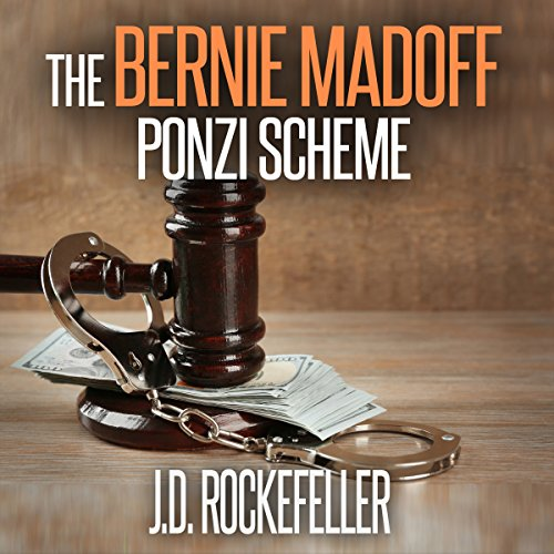 The Bernie Madoff Ponzi Scheme audiobook cover art