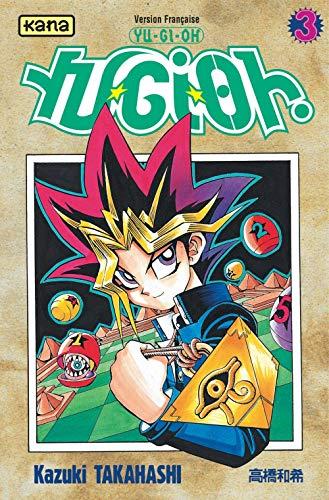 Yu-Gi-Oh ! Tome 3