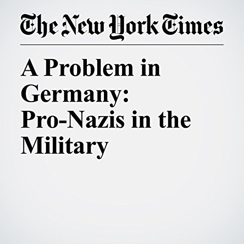 A Problem in Germany: Pro-Nazis in the Military copertina