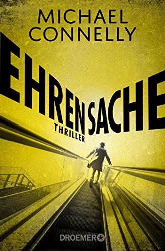 Ehrensache: Thriller (Die Harry-Bosch-Serie, Band 18)
