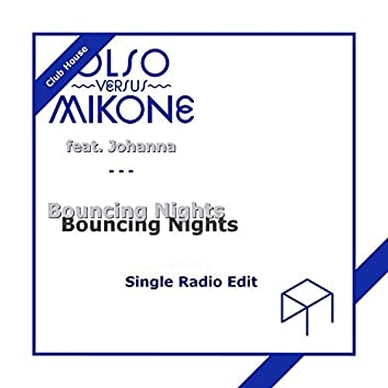 Bouncing Nights (feat. Johanna) [Club House Radio Edit]