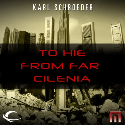 To Hie from Far Cilenia audiobook cover art