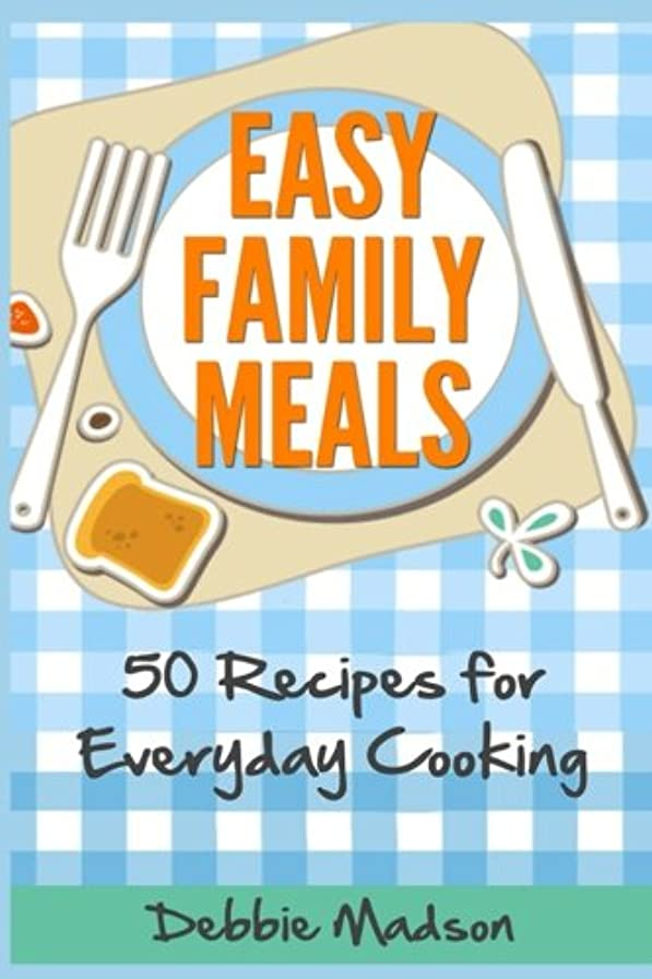 寝室達成スリップEasy Family Meals: 50 recipes for everyday cooking (Menu Planning Series)