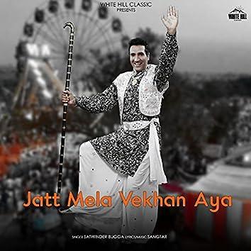 Jatt Mela Vekhan Aya
