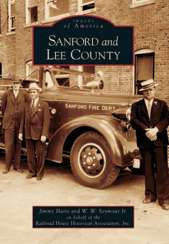 Sanford and Lee County (NC) (Images of America)