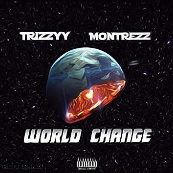 World Change (feat. Montrezz)