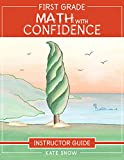 First Grade Math with Confidence Instructor Guide (Math with Confidence, 5)