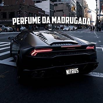 Perfume da Madrugada - Single