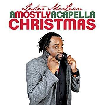 A Mostly Acapella Christmas