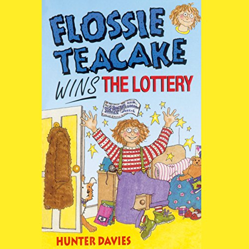 Flossie Teacake Wins the Lottery audiobook cover art