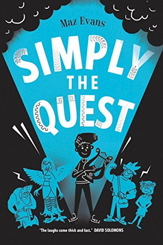 Simply the Quest: book 2 in the bestselling WHO LET THE GODS OUT series