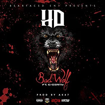Bad Wolf (feat. G-Dirty & Ak47)