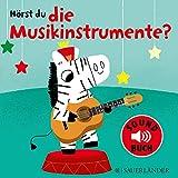 Hörst du die Musikinstrumente? (Soundbuch)