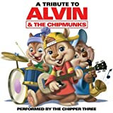 Alvin and the Chipmunks by The Chipper Three (2008-04-15)