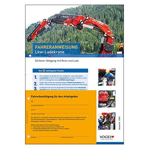 10er Pack Fahreranweisungen LKW-Ladekrane Unfallverhütung Kran Anweisung LKW Verhaltensregeln Arbeitsschutz Arbeitssicherheit