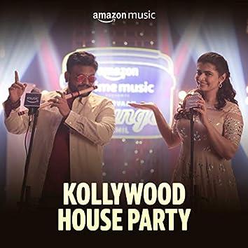 Kollywood House Party