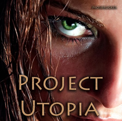 Project Utopia audiobook cover art