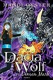 Dacia Wolf & the Demon Mark