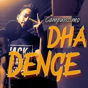 Dha Dence